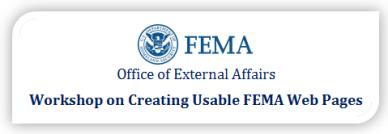 FEMA Office of External Affairs Workshop on Creating Usable FEMA Webpages